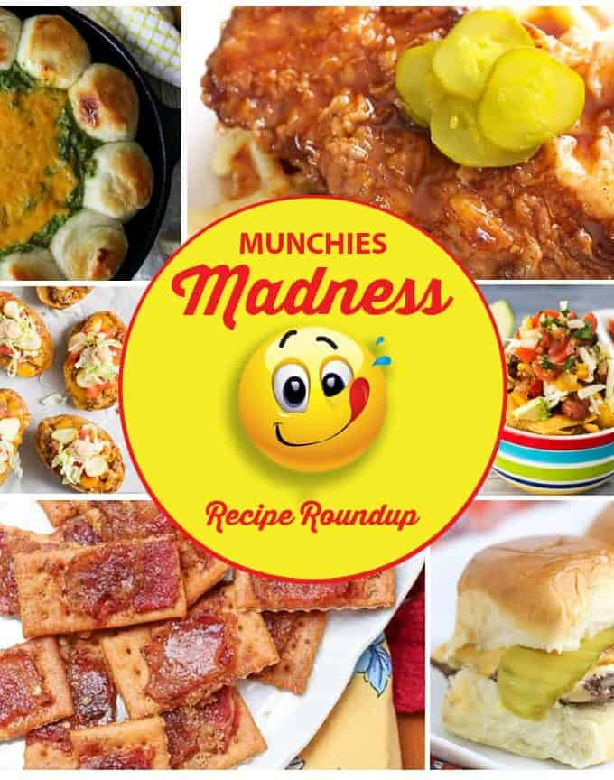 Munchies Madness Recipe Roundup