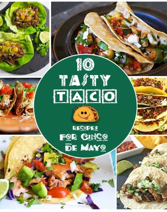 10 Tasty Taco Recipes for Cinco de Mayo