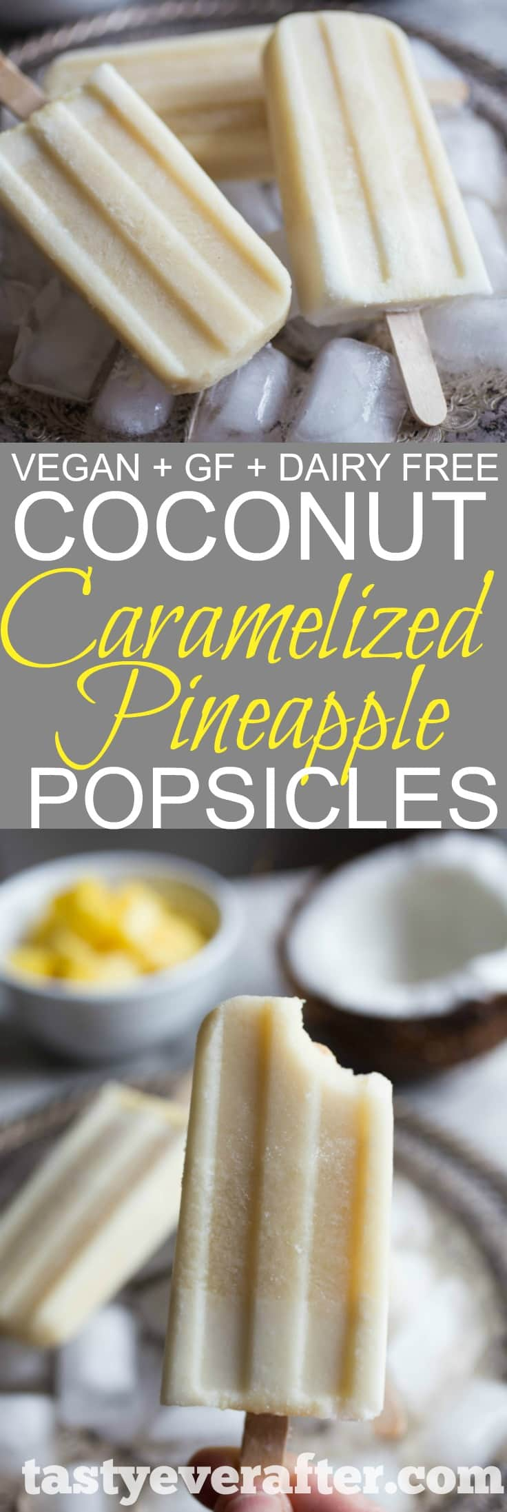 Coconut + Caramelized Pineapple Healthy Popsicles Recipe