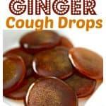 Pinterest PIN for homemade honey lemon ginger cough drops