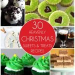 30 Heavenly Christmas Sweets and Treats Recipes