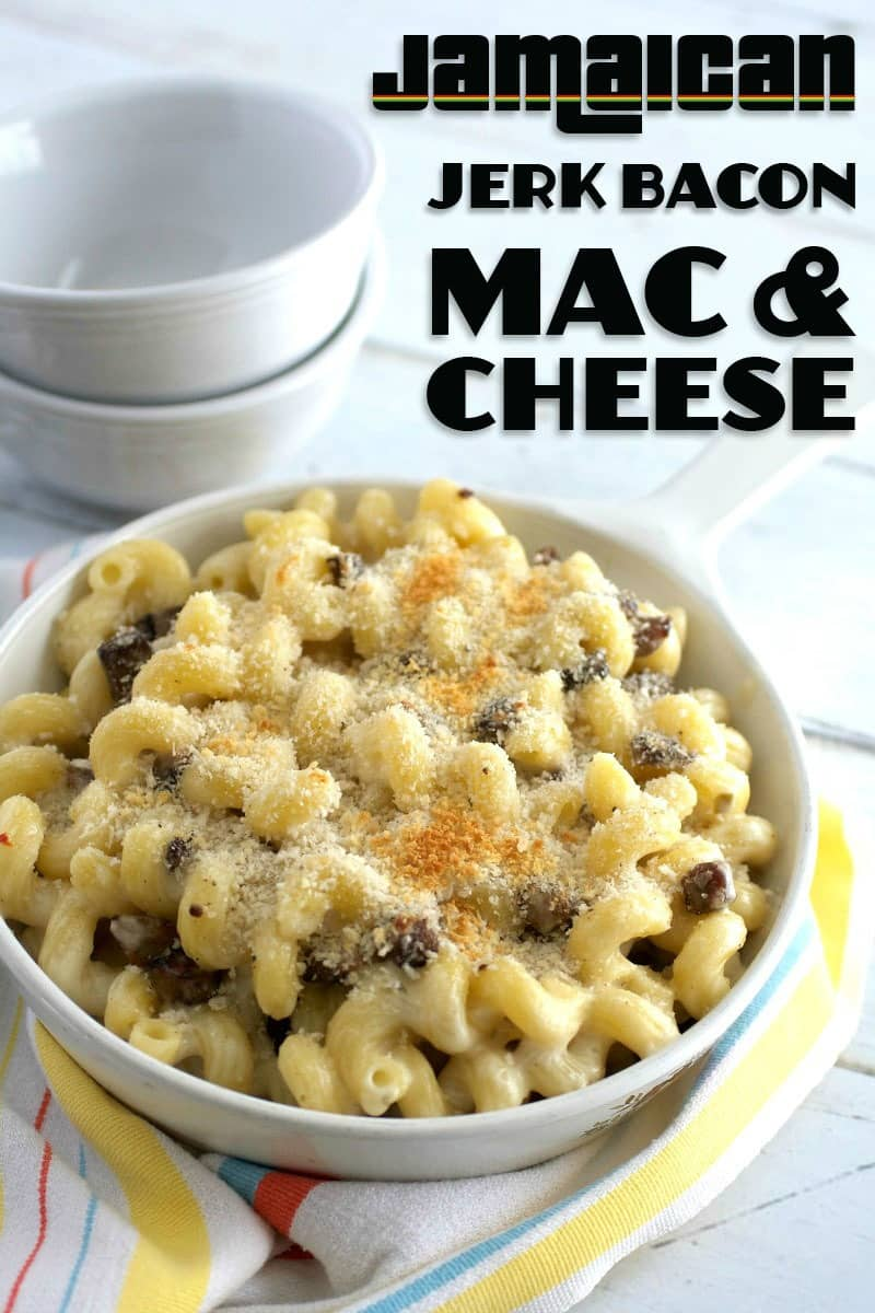 Jamaican Jerk Bacon Mac & Cheese