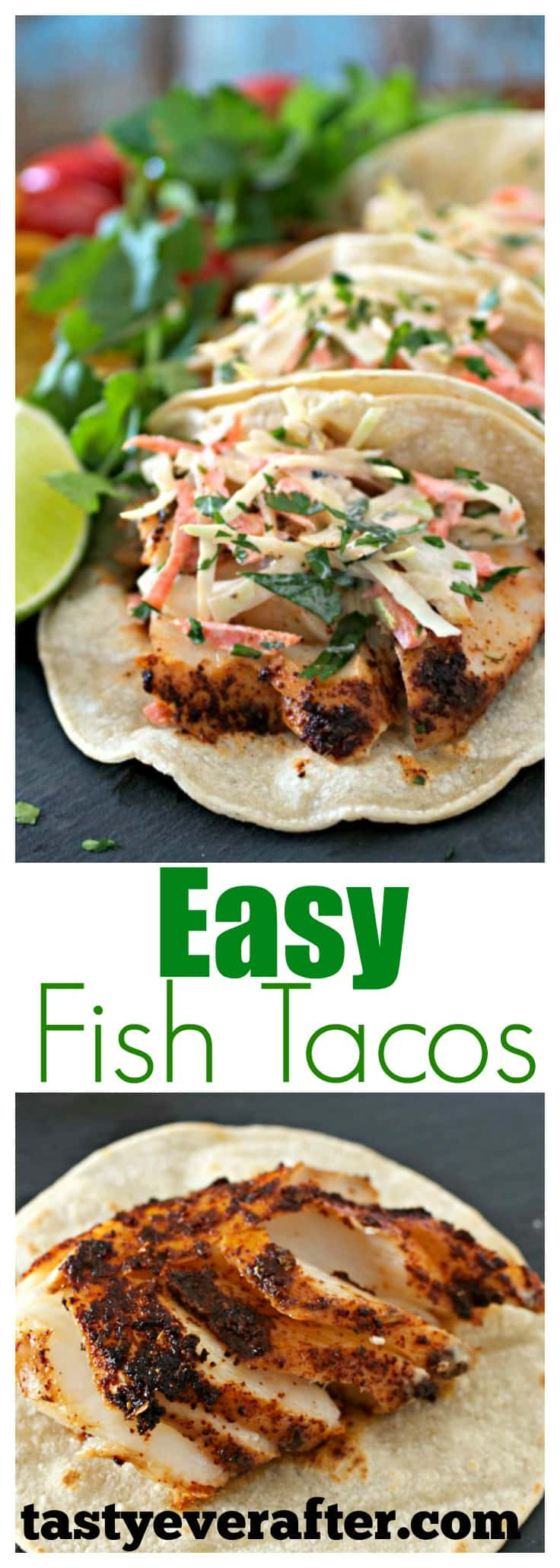 Easy fish tacos with spicy slaw tasty ever after for Fish tacos recipe easy