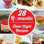 28 Romantic Date Night Recipes