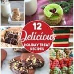 12 Delicious Holiday Treat Recipes