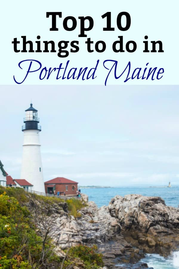 Top 10 things to do in Portland Maine pinterest PIN