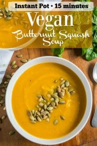 Vegan butternut squash soup for the Instant Pot Pinterest PIN