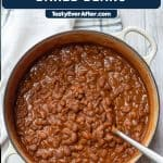 Pinterest image of Homemade Baked Beans in a pot